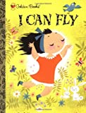 Krauss, Ruth: I Can Fly (Little Golden Treasures)