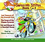 Stilton, Geronimo: Geronimo Stilton: Books 1-3: #1: Lost Treasure of the Emerald Eye; #2: The Curse of the Cheese Pyramid; #3: Cat and Mouse in a Haunted House