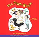 MacDonald, Betty: Mrs. Piggle-Wiggle (Lib)(CD)