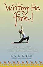 Writing the Fire!: Yoga and the Art of…