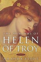 The Memoirs of Helen of Troy by Amanda Elyot