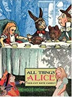 All Things Alice: Die-Cut Note Cards (Potter…