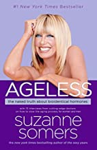 Ageless: The Naked Truth About Bioidentical…