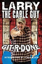Git - R - Done by Larry the Cable Guy