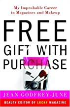 Free Gift with Purchase: My Improbable…