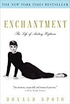 Enchantment: The Life of Audrey Hepburn by…