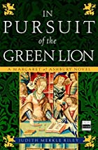 In pursuit of the Green Lion by Judith…