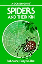 Spiders and Their Kin by Herbert Walter Levi