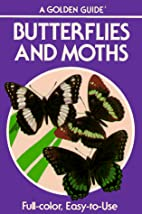 Butterflies and Moths: A Guide to the More…