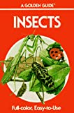 Zim, Herbert Spencer: Insects: A Guide to Familiar American Insects (Golden Guides)