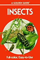 Insects: A Guide to Familiar American…