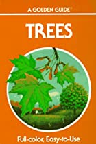 Trees: A Guide to Familiar American Trees by…
