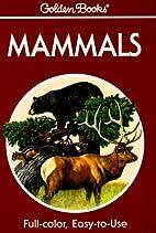 Mammals: A Guide to Familiar American…