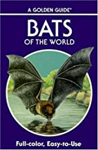 Bats of the World by Gary L. Graham