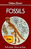 Rhodes, Frank Harold Trevor: Fossils: A Guide to Prehistoric Life (A Golden nature guide)