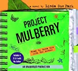 Park, Linda Sue: Project Mulberry: Includes author interview
