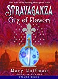 Hoffman, Mary: Stravaganza: City of Flowers (Part 3)