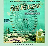 Richard Peck: Fair Weather (Lib)(CD)