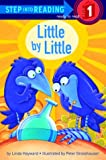 Hayward, Linda: Little by Little (Step-Into-Reading, Step 1)