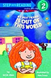 Albee, Sarah: My Best Friend Is Out of This World (Step-Into-Reading, Step 2)