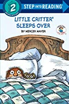 Little Critter Sleeps Over by Mercer Mayer