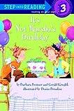 Bottner, Barbara: It's Not Marsha's Birthday (Step-Into-Reading, Step 3)