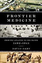 Frontier medicine : from the Atlantic to the…
