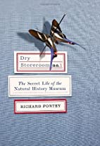 Dry Storeroom No. 1: The Secret Life of the…