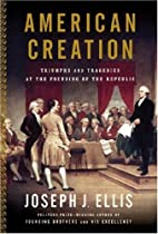 American Creation: Triumphs and Tragedies at…