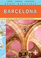 Knopf MapGuide: Barcelona (Knopf Mapguides)…