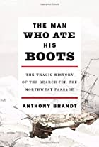 The Man Who Ate His Boots: The Tragic…