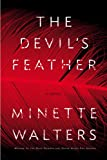 Walters, Minette: The Devil&#39;s Feather: Library Edition