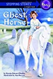 Stanley, George Edward: Ghost Horse