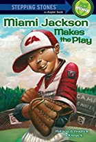 Miami Makes the Play by Patricia McKissack