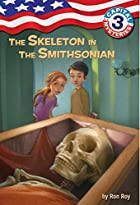 The Skeleton in the Smithsonian by Ron Roy