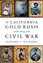 The California Gold Rush and the Coming of…
