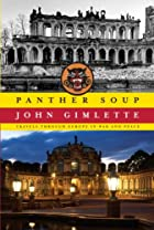 Panther Soup: Travels Through Europe in War…