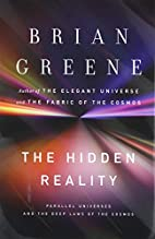 The Hidden Reality: Parallel Universes and…