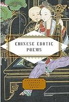 Chinese Erotic Poems (Everyman's…