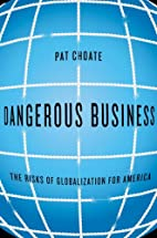 Dangerous Business: The Risks of…