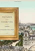 Pictures at an Exhibition by Sara…
