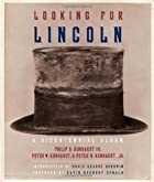 Looking for Lincoln: The Making of an…