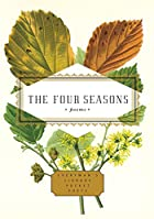 The Four Seasons: Poems (Everyman's Library…