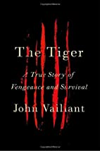 The Tiger: A True Story of Vengeance and…