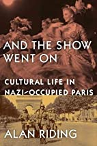 And the Show Went On. Cultural Life in…