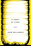 Hollander, John: A Draft of Light: Poems