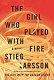 Stieg Larsson: The Girl Who Played with Fire - Borzoi Book