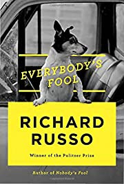 Everybody's Fool: A novel by Richard…