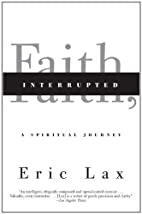 Faith, Interrupted: A Spiritual Journey by…