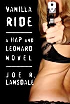 Vanilla Ride by Joe R. Lansdale